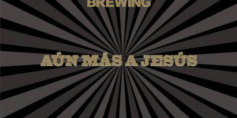 Evil Twin Brewing et sa Aún Más a Jesús